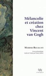 Mélancolie et création